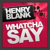 Whatcha Say
