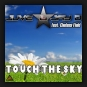 Juve & Jay D. feat. Chelsea Field - Touch The Sky