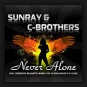 Sunray & C-Brothers - Never Alone