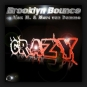 Brooklyn Bounce vs. Alex M. & Marc van Damme - Crazy