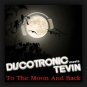 Discotronic meets Tevin - To The Moon And Back