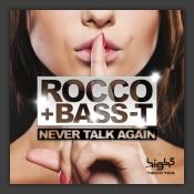 Never Talk Again