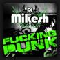 Mikesh - Fuckin Punk