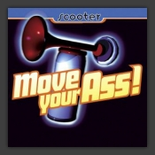 Move Your Ass!