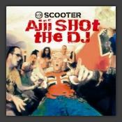 Aiii Shot the DJ