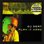 DJ Dean   - Play It Hard