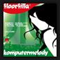 Floorfilla - Komputermelody