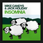 Mike Candys & Jack Holiday - Insomnia