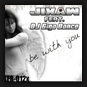 Jixaw feat. DJ Giga Dance - Be With You