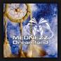 Mednezz - Dreamland