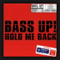 Bass Up! - Hold Me Back