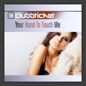 Your Hand To Touch Me