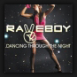Raveboy - Dancing Through The Night