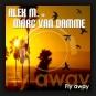 Alex M. vs. Marc van Damme - Fly Away