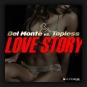 Del Monte vs. Topless - Love Story