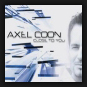 Axel Coon - Close To You