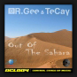 R.Gee & Tecay - Out Of The Sahara