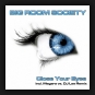 Big Room Society - Close Your Eyes
