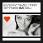 Commercial Club Crew - Everytime I Try