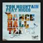 Tom Mountain feat. Nicco - Dance Hall Track