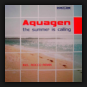 Aquagen - The Summer Is Calling