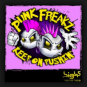 Punk Freakz - Keep On Pushin
