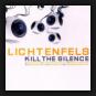 Lichtenfels - Kill The Silence