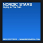 Nordic Stars - Crying In The Rain