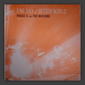 Fine Day / Better World