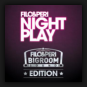 Filo & Peri - Nightplay (Bigroom Sound Edition)