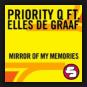 Priority Q feat. Elles De Graaf - Mirror Of My Memory