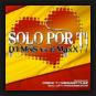 DJ MNS vs. E-Maxx - Solo Por Ti