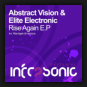 Abstract Vision & Elite Electronic - Rise Again