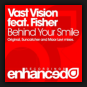 Vast Vision feat. Fisher - Behind Your Smile