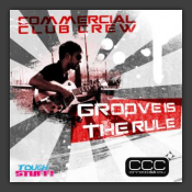 Groove Is The Rule
