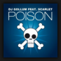DJ Gollum feat. Scarlet - Poison