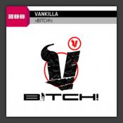 Bitch!