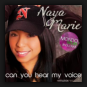 Naya Marie - Can You Hear My Voice