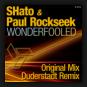 SHato & Paul Rockseek - Wonderfooled