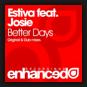Estiva feat. Josie - Better Days