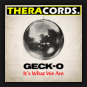 Geck-o - It's What We Are