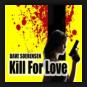 Dave Soerensen - Kill For Love