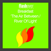 The Air Between / River Of Light