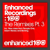 Enhanced Recordings 100 - The Remixes (Part 3)