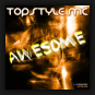 Topstyle MC - Awesome