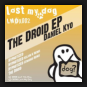Daniel Kyo - The Droid EP