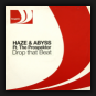 Haze & Abyss Ft. Prospektor, The - Drop That Beat