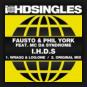 Fausto & Phil York feat. MC Da Syndrome - I.H.D.S.