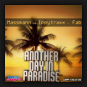 Massmann vs. Ippytraxx feat. Fab - Another Day In Paradise