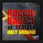 Rocco & Bass-T vs. Redtzer - Holy Ground